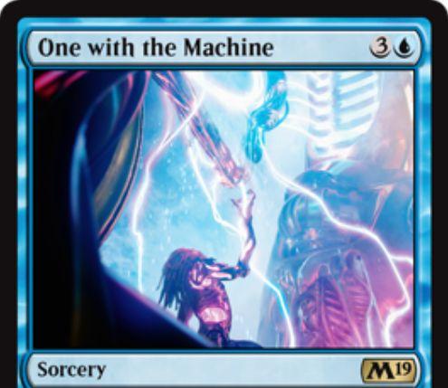 【基本セット2019】青レアのソーサリー「One with the Machine」が公開!青3で自軍アーティファクトの最大マナコストだけカードを引く!