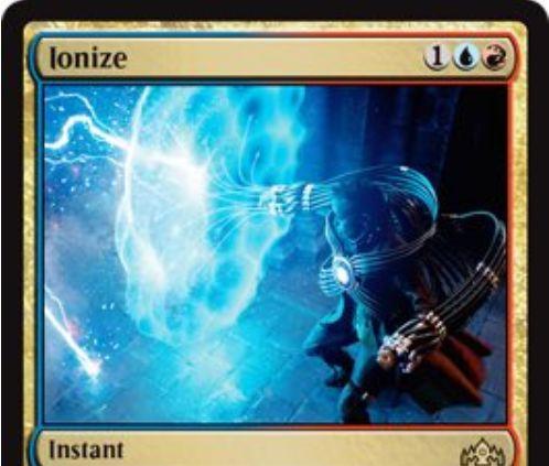 【ラヴニカのギルド】青赤のカウンター呪文「Ionize」が公開!青赤1で呪文1つを打ち消し、呪文のコントローラーに2点ダメージを与える!