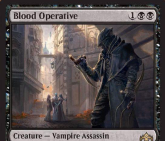 【ラヴニカのギルド】黒レア生物「Blood Operative」が公開!3マナ3/1絆魂&ETBで墓地のカード1枚を追放&諜報時に3ライフを支払えば墓地から手札に戻る吸血鬼アサシン!
