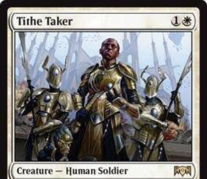 【ラヴニカの献身】白レア生物「Tithe Taker」が公開!2マナ2/1&自ターンに相手の呪文や能力のコストを重くする人間兵士!能力「Afterlife」による死亡時トークン生成も!