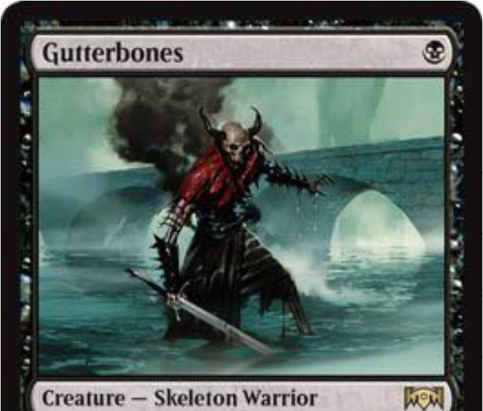 【ラヴニカの献身】黒レアのスケルトン戦士「Gutterbones」が公開!1マナ2/1タップイン&墓地から手札に戻る能力を備える!