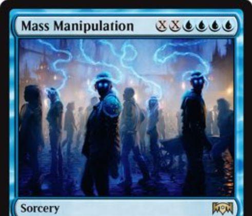 【ラヴニカの献身】青ソーサリー「Mass Manipulation」が公開!青青青青XXでX体のクリーチャー&プレインズウォーカーのコントロールを奪うクアドラプルシンボル呪文!