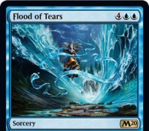 【基本セット2020】青レアのソーサリー「Flood of Tears」が公開!青青4で全非土地パーマネントを手札に戻す!あなたのパーマネント4つ以上が手札に戻ったなら、手札から好きなパーマネント1つを戦場に出せる!
