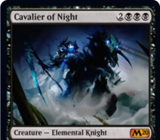【基本セット2020】黒神話のエレメンタル騎士「Cavalier of Night」が公開!5マナ4/5絆魂&ETBでのクリーチャー破壊と、PIGでのリアニメイト能力を持つ!