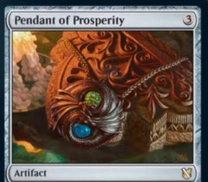 【統率者2019】アーティファクト「Pendant of Prosperity」が公開!対戦相手のコントロール下で戦場に出て、その人とオーナーにメリットをもたらす起動型能力を持つ!