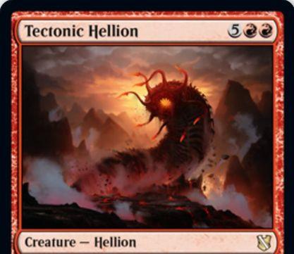 【統率者2019】赤レアのヘリオン「Tectonic Hellion」が公開!7マナ8/5速攻&攻撃のたびに土地の枚数が最大のプレイヤーに土地2枚の生贄を強制!