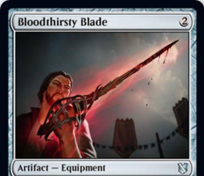 【統率者2019】血に飢えた刃(Bloodthirsty Blade)が公開!2マナ設置&1マナで相手生物に装備!装備生物のパワーを2上げて使嗾する!