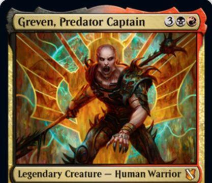 【統率者2019】黒赤の新グレヴェン「Greven, Predator Captain」が公開!5マナ5/5威迫&ターン中に失ったライフだけパワーが向上&攻撃時に生物を生贄に捧げることでパワー分ドローしてタフネス分ライフを失う伝説神話の人間戦士クリーチャー!
