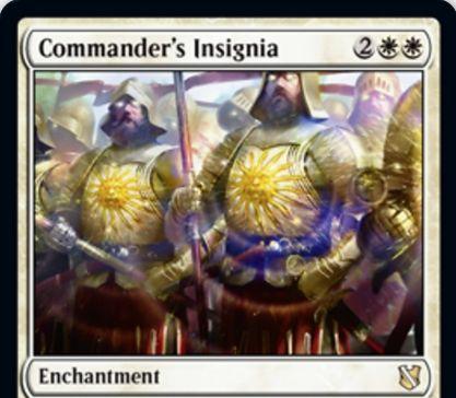 【統率者2019】指揮官の徽章(Commander's Insignia)が公開!白白2で設置し、自軍生物をあなたが統率者を統率領域から唱えた回数だけP/T強化するエンチャント!