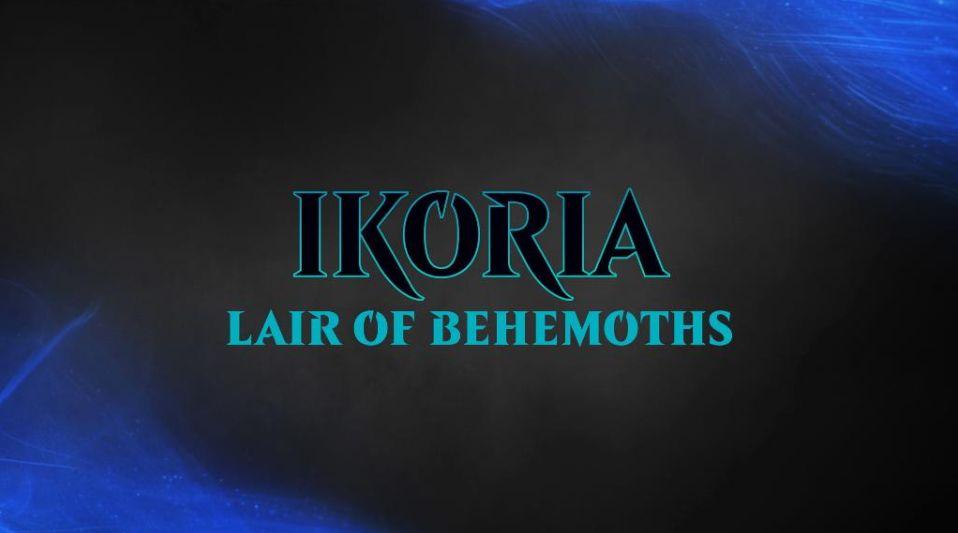 MTG「イコリア:巨獣の棲処(IKORIA LAIR OF BEHEMOTHS)」が発表!テーロス次元への再訪!