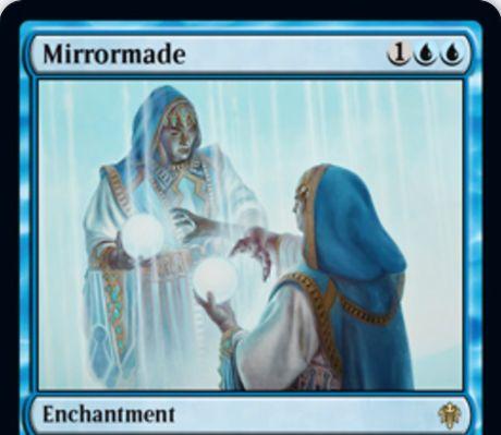 【エルドレインの王権】青レアのエンチャント「Mirrormade」が公開!戦場にあるアーティファクトかエンチャントのコピーとして戦場に出せる!