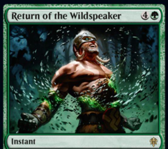 【エルドレインの王権】野生語りの帰還(Return of the Wildspeaker)が公開!自軍の非人間生物の最大パワーだけドローするか、自軍のすべての非人間生物に+3/+3かを選べる緑レアのインスタント!