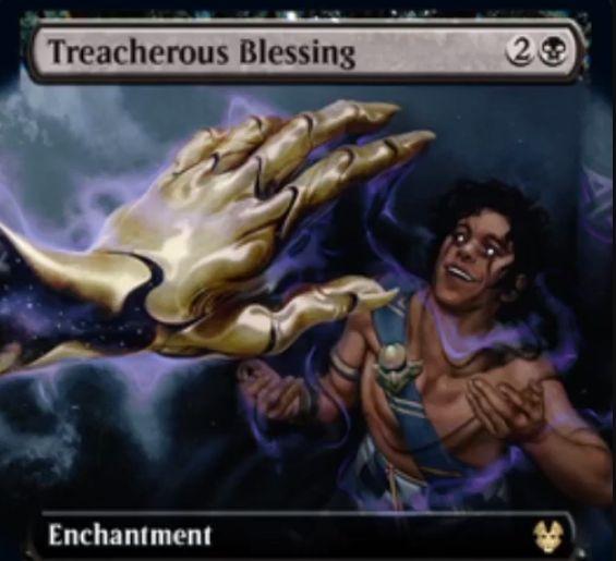 【テーロス還魂記】黒レアのエンチャント「Treacherous Blessing」が公開!黒2で戦場に出し、カードを3枚引く!その後、あなたが呪文を唱えるたびにあなたのライフを1点失わせる!
