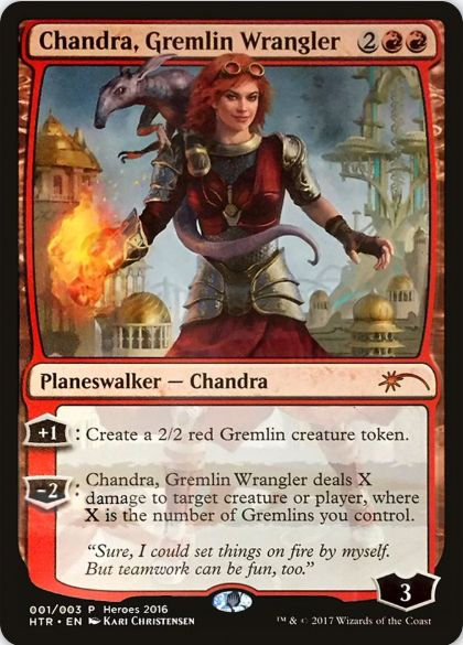 Chandra, Gremlin Wrangler :Heroes of the Realm 2016