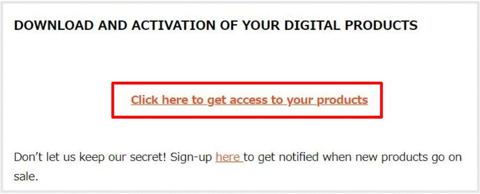 「DOWNLOAD AND ACTIVATION OF YOUR DIGITAL PRODUCTS」