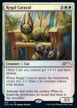 Regal Caracal:Secret Lair「OMG KITTIES!」収録