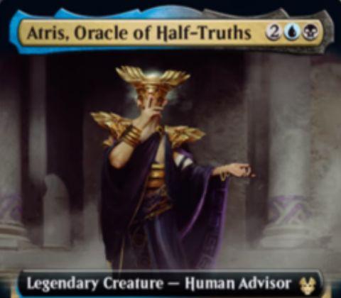 【Atris, Oracle of Half-Truths】MTG「テーロス還魂記」収録の青黒伝説人間アドバイザーが公開!4マナ3/2威迫&ETBで対戦相手にライブラリートップ3枚を見せて表向きと裏向きの2つの束に分けさせる!どちらか一方はあなたの手札に加え、もう一方は墓地に置く!