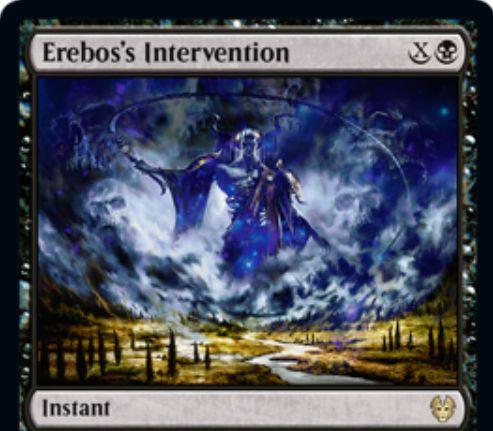 【Erebos's Intervention】MTG「テーロス還魂記」収録の黒インスタントが公開!黒Xで「対象クリーチャーを-X/-XしつつXライフゲイン」か「墓地からXの2倍の枚数のカードを追放」を選ぶ、エレボスの名を有するレアインスタント!