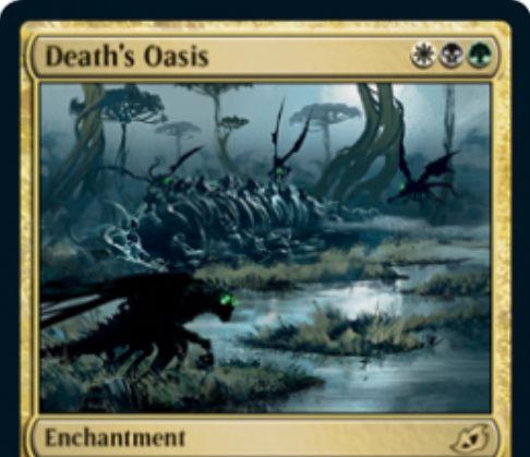 【Death's Oasis】MTG「イコリア:巨獣の棲処」収録の白黒緑エンチャントが公開!