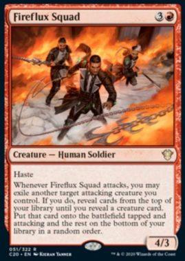 (Fireflux Squad):統率者2020(イコリア統率者デッキ)収録