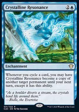 (Crystalline Resonance):統率者2020(イコリア統率者デッキ)収録
