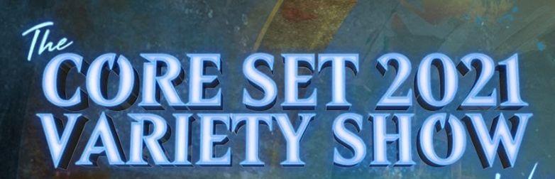 MTG「基本セット2021」バラエティショーの放送ページがYouTubeで公開!明日の23時より放送!