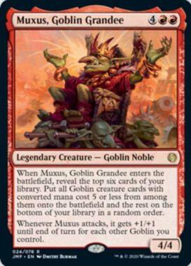 Muxus, Goblin Grandee(Jumpstart:ジャンプスタート)