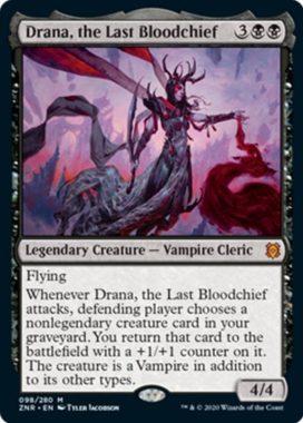 Drana, the Last Bloodchief(ゼンディカーの夜明け)