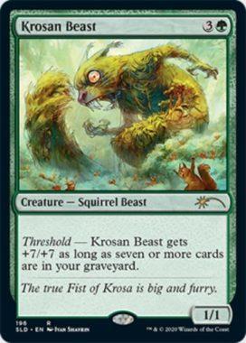 クローサの獣(Krosan Beast):Secret Lair「We Hope You Like Squirrels」収録