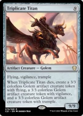 Triplicate Titan(統率者2021:ストリクスヘイヴン 統率者デッキ)