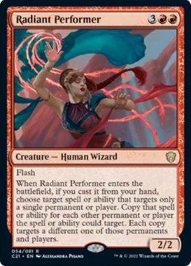 Radiant Performer(統率者2021:ストリクスヘイヴン 統率者デッキ)