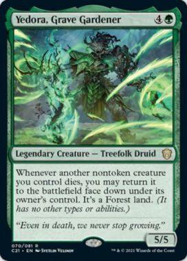 Yedora, Grave Gardener(統率者2021:ストリクスヘイヴン 統率者デッキ)
