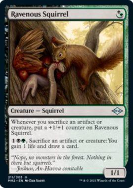 Ravenous Squirrel(モダンホライゾン2)