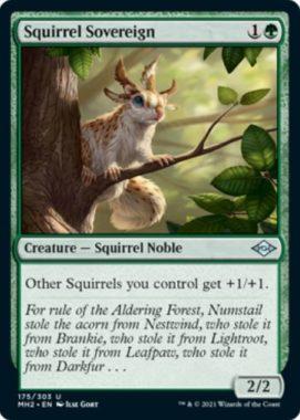 Squirrel Sovereign(モダンホライゾン2)