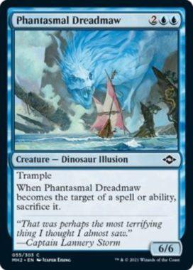 Phantasmal Dreadmaw(モダンホライゾン2)