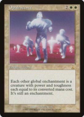 オパール色の輝き/Opalescence:ウルザズ・デスティニー再録禁止カード