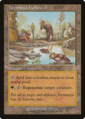 ヤヴィマヤのうろ穴/Yavimaya Hollow:ウルザズ・デスティニー再録禁止カード