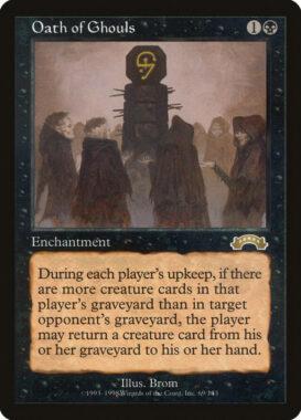 グールの誓い/Oath of Ghouls:エクソダス再録禁止カード