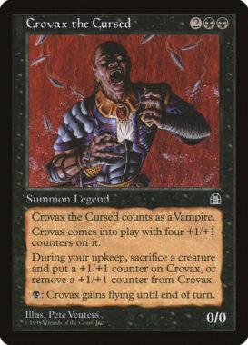 呪われたクロウヴァクス/Crovax the Cursed:ストロングホールド再録禁止カード
