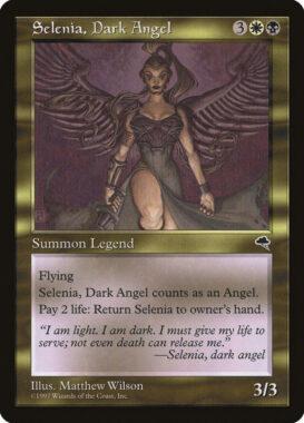 闇の天使セレニア/Selenia, Dark Angel:テンペスト再録禁止カード