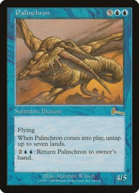 パリンクロン/Palinchron:ウルザズ・レガシー再録禁止カード
