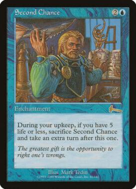 セカンド・チャンス/Second Chance:ウルザズ・レガシー再録禁止カード