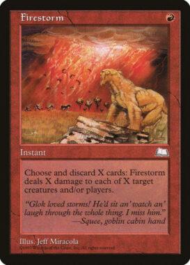 炎の嵐/Firestorm:ウェザーライト再録禁止カード