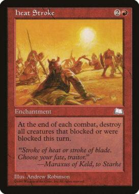 熱射病/Heat Stroke:ウェザーライト再録禁止カード