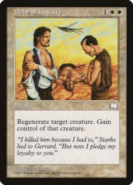 恩義/Debt of Loyalty:ウェザーライト再録禁止カード
