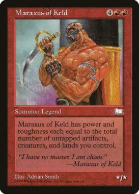 ケルドのマラクザス/Maraxus of Keld:ウェザーライト再録禁止カード