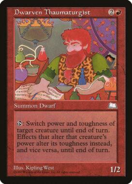 ドワーフの秘術師/Dwarven Thaumaturgist:ウェザーライト再録禁止カード