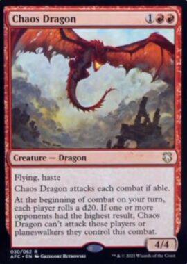 Chaos Dragon(フォーゴトン・レルム探訪 統率者デッキ)