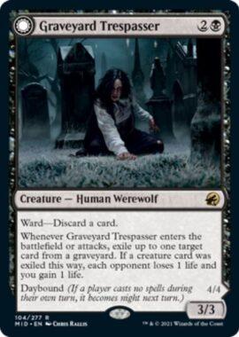 Graveyard Trespasser(イニストラード:真夜中の狩り)
