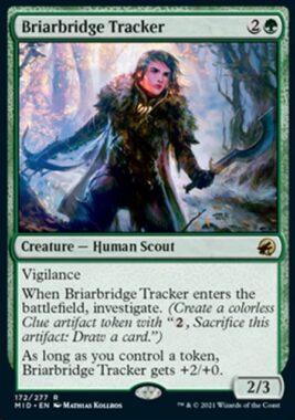 Briarbridge Tracker(イニストラード:真夜中の狩り)